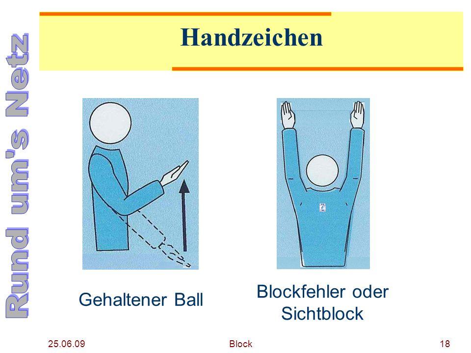 25.06.09 Block18 Handzeichen Gehaltener Ball Blockfehler oder Sichtblock