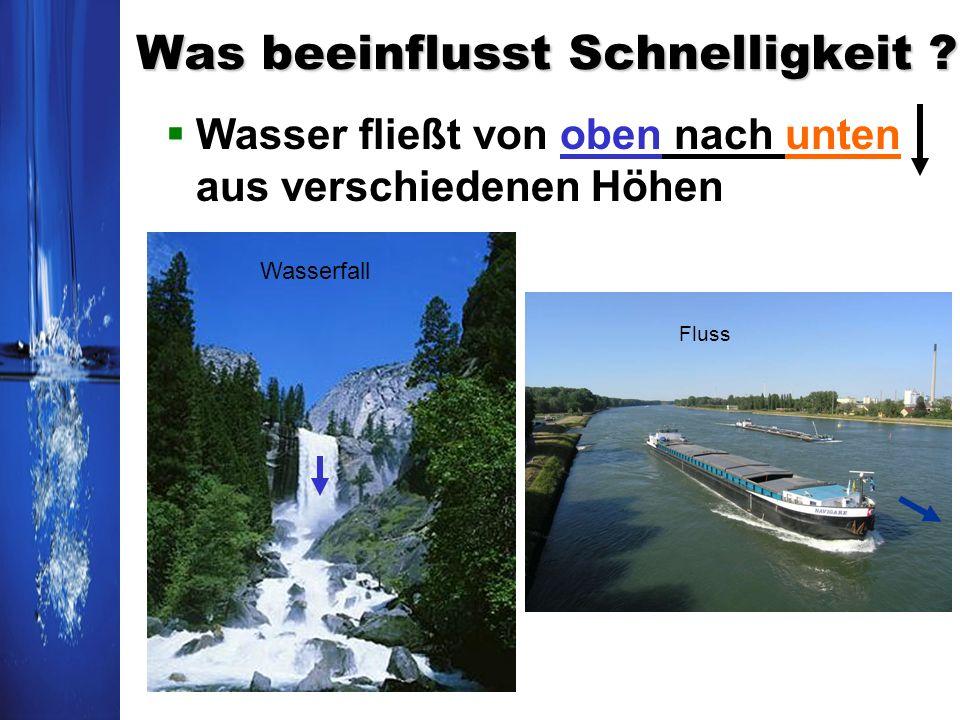 Was beeinflusst Schnelligkeit ? Wasser fließt von oben nach unten aus verschiedenen Höhen Wasserfall Fluss