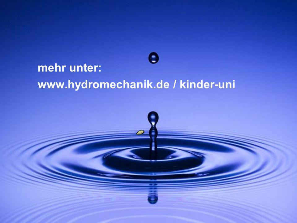 mehr unter: www.hydromechanik.de / kinder-uni