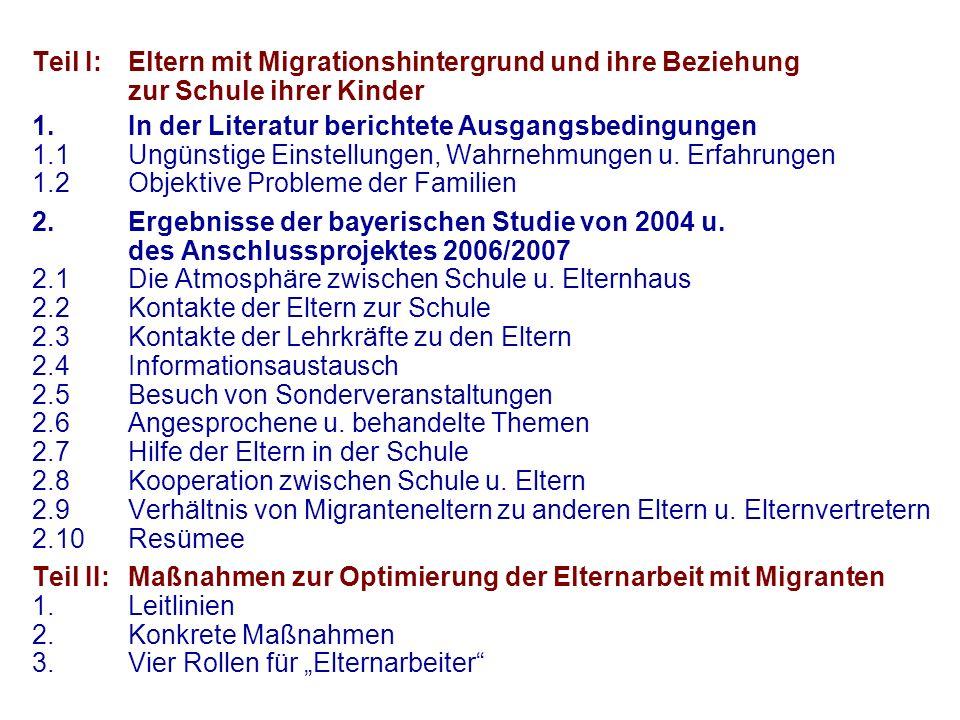Teil I:Eltern mit Migrationshintergrund und ihre Beziehung zur Schule ihrer Kinder 1.