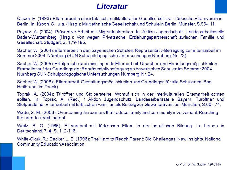 Prof.Dr. W. Sacher / 26-09-07 Literatur Özcan, E.