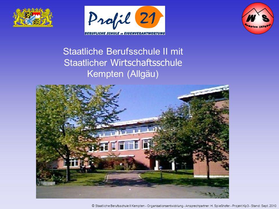 Staatliche Berufsschule II mit Staatlicher Wirtschaftsschule Kempten (Allgäu) © Staatliche Berufsschule II Kempten - Organisationsentwicklung - Anspre