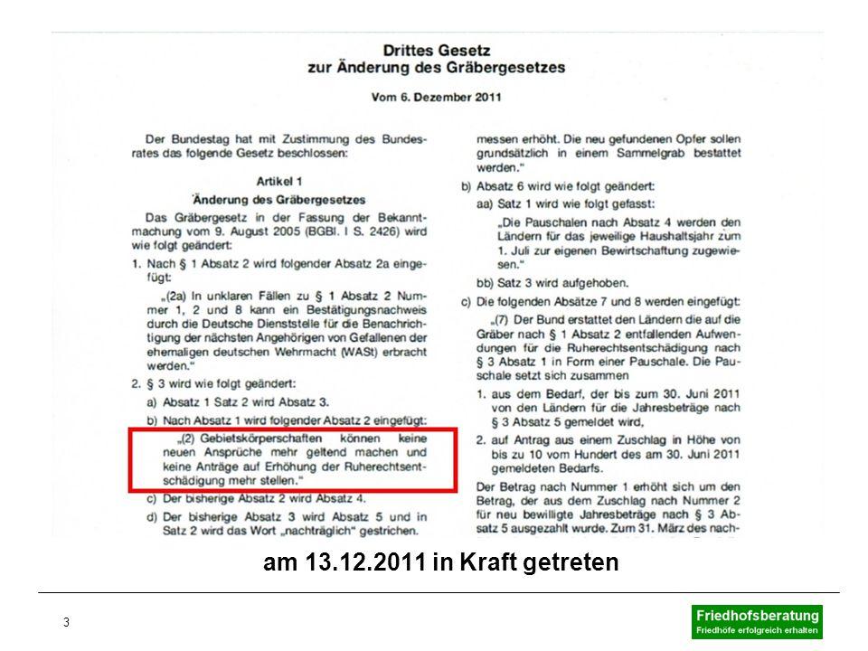 3 am 13.12.2011 in Kraft getreten