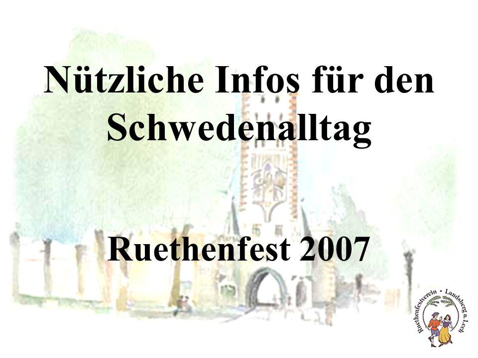 Nützliche Infos für den Schwedenalltag Ruethenfest 2007