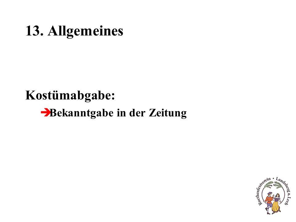 13. Allgemeines Kostümabgabe: èBekanntgabe in der Zeitung