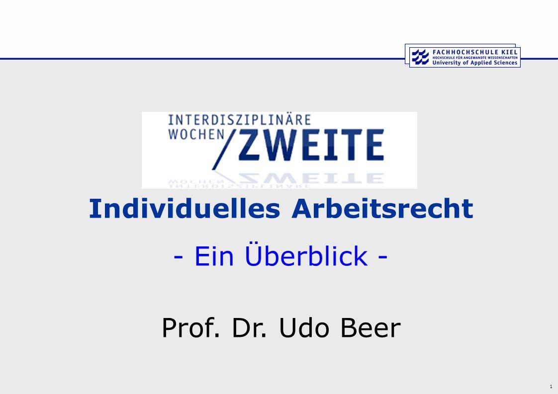1 Individuelles Arbeitsrecht - Ein Überblick - Prof. Dr. Udo Beer
