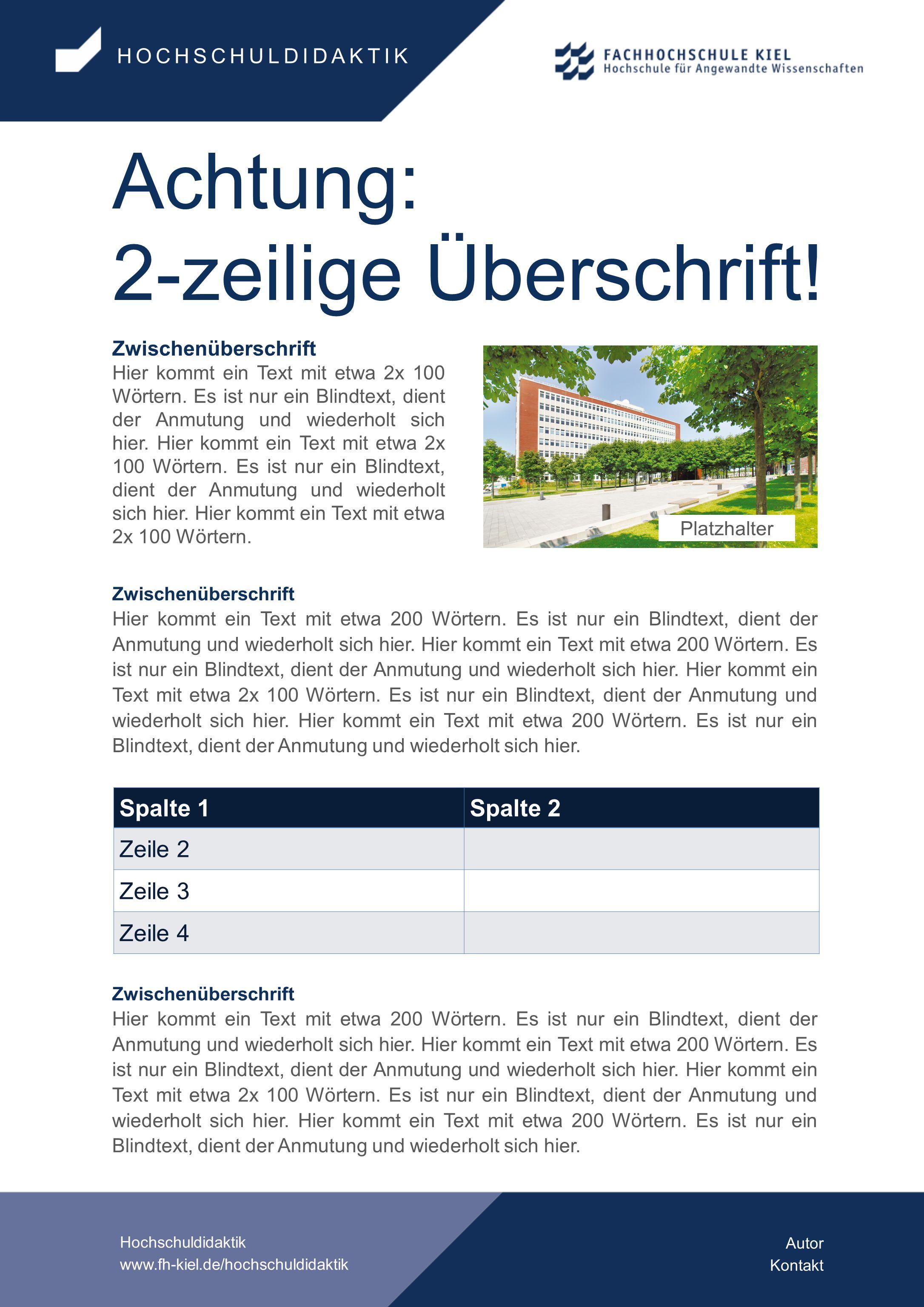 HOCHSCHULDIDAKTIK Hochschuldidaktik www.fh-kiel.de/hochschuldidaktik Achtung: 2-zeilige Überschrift.