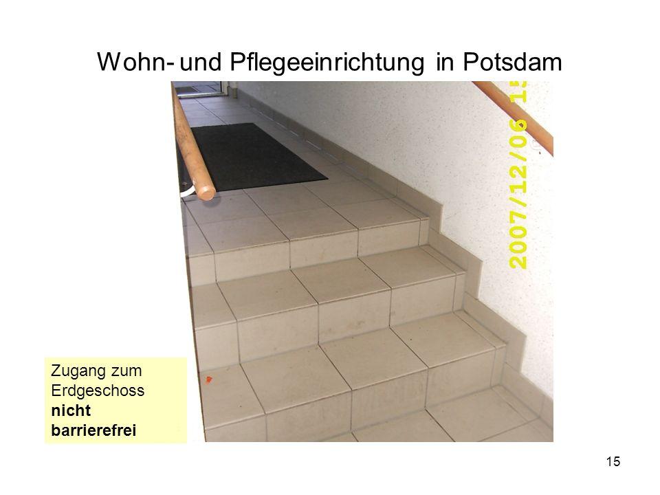 15 Wohn- und Pflegeeinrichtung in Potsdam Zugang zum Erdgeschoss nicht barrierefrei