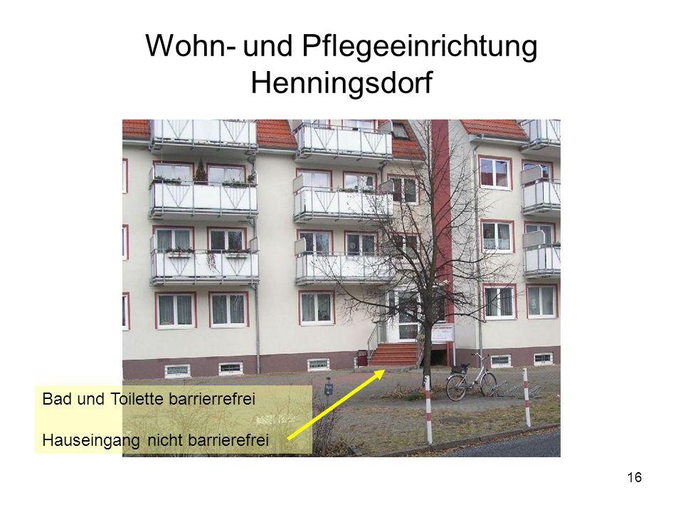 16 Wohn- und Pflegeeinrichtung Henningsdorf Bad und Toilette barrierrefrei Hauseingang nicht barrierefrei