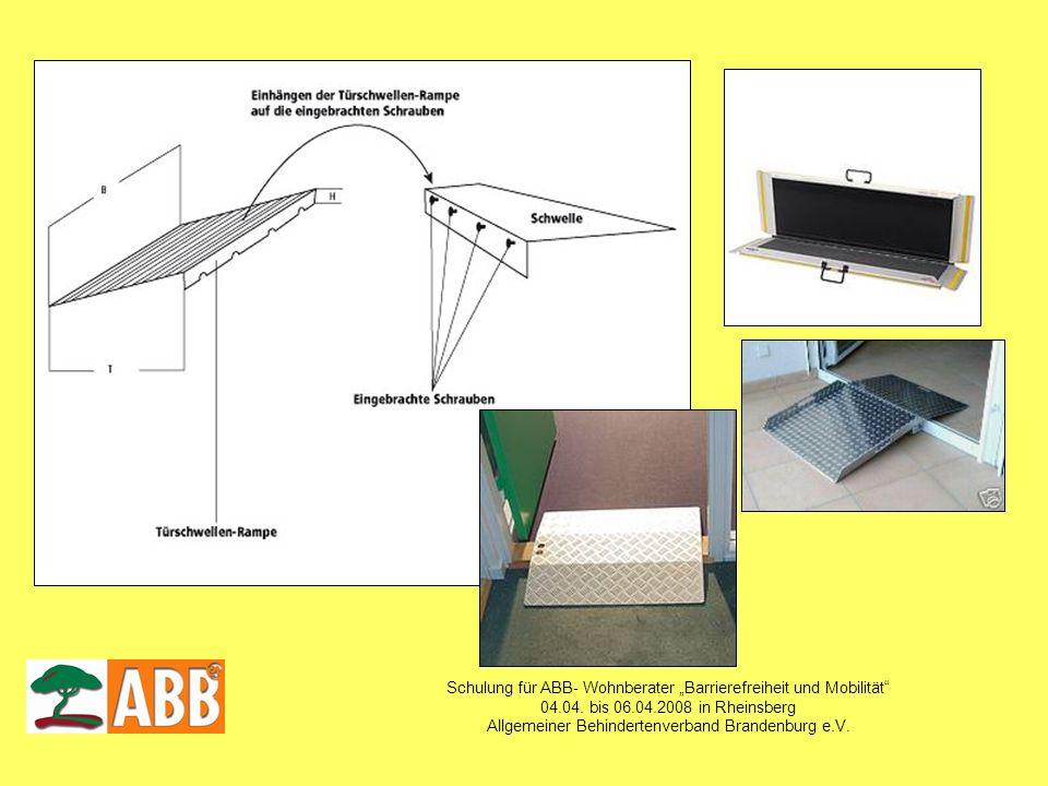 Schulung für ABB- Wohnberater Barrierefreiheit und Mobilität 04.04. bis 06.04.2008 in Rheinsberg Allgemeiner Behindertenverband Brandenburg e.V.