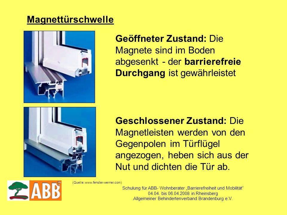 Schulung für ABB- Wohnberater Barrierefreiheit und Mobilität 04.04. bis 06.04.2008 in Rheinsberg Allgemeiner Behindertenverband Brandenburg e.V. Magne