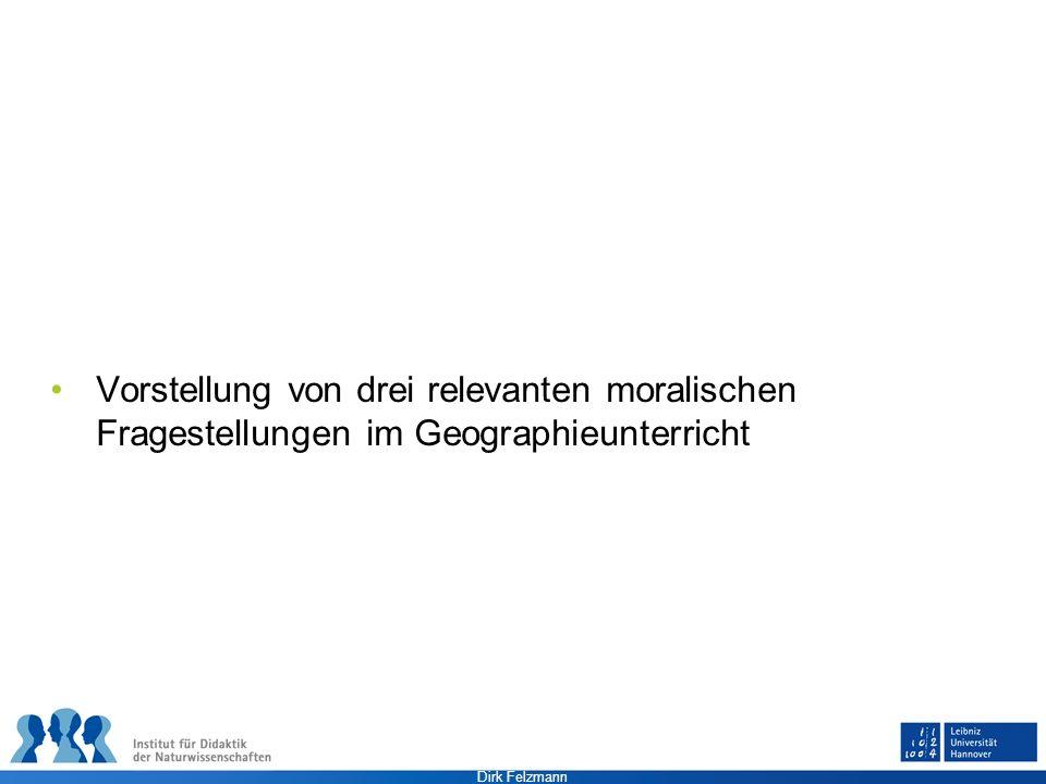 Dirk Felzmann Wirtschaftsethik Beispiele für die Relevanz der Frage nach dem Sitz der Moral bei wirtschaftlichen Entscheidungen Standortverlagerungen (z.B.