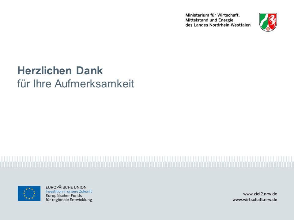 www.ziel2.nrw.de // www.wirtschaft.nrw.de Wettbewerb Erlebnis.NRW Säule 1 Düsseldorf, November/ Dezember 200913 Herzlichen Dank für Ihre Aufmerksamkei