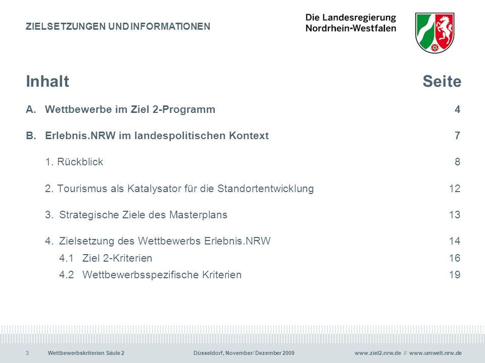 www.ziel2.nrw.de // www.umwelt.nrw.de3Wettbewerbskriterien Säule 2Düsseldorf, November/ Dezember 2009 InhaltSeite A.Wettbewerbe im Ziel 2-Programm4 B.