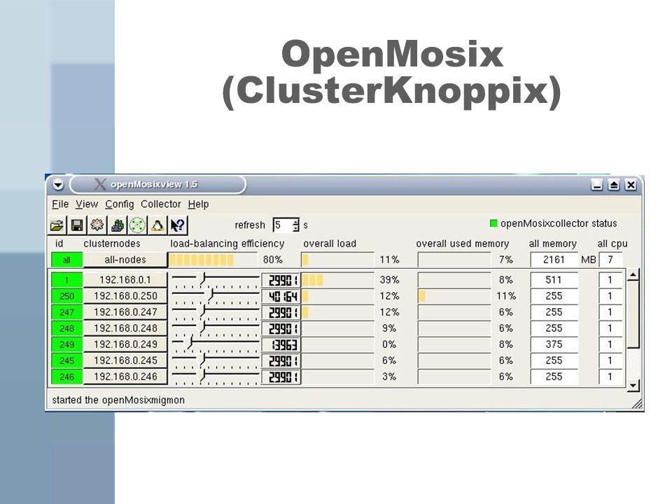 OpenMosix (ClusterKnoppix)