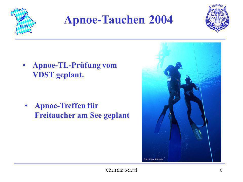 Christine Scheel7 Apnoe im BLTV 2004 Foto: E.Schulz AP 1 Seminare in Hallenbad - März 2004 in Oberhaching AP 2 Seminare im Freigewässer - Juli 2004 am Plansee?