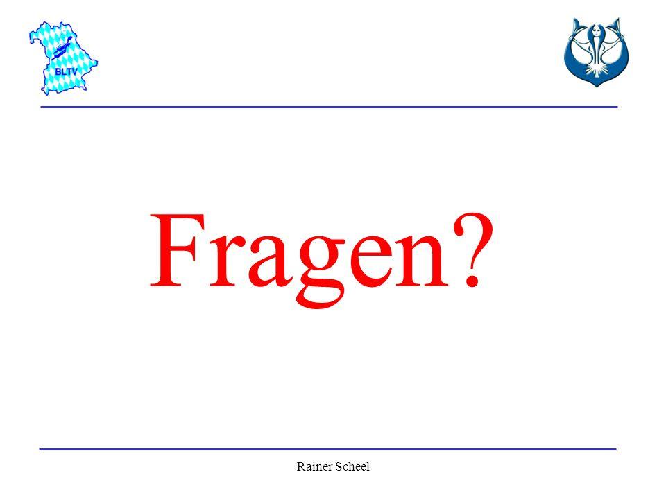 Rainer Scheel Fragen?