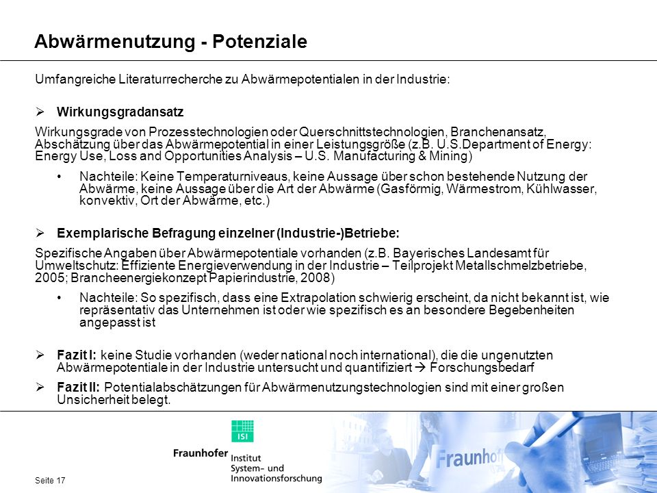 Seite 17 Abwärmenutzung - Potenziale Umfangreiche Literaturrecherche zu Abwärmepotentialen in der Industrie: Wirkungsgradansatz Wirkungsgrade von Proz