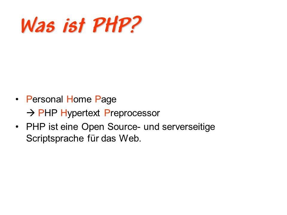 Was kann PHP.Mit können PHP dynamische Websites aufbaut werden.
