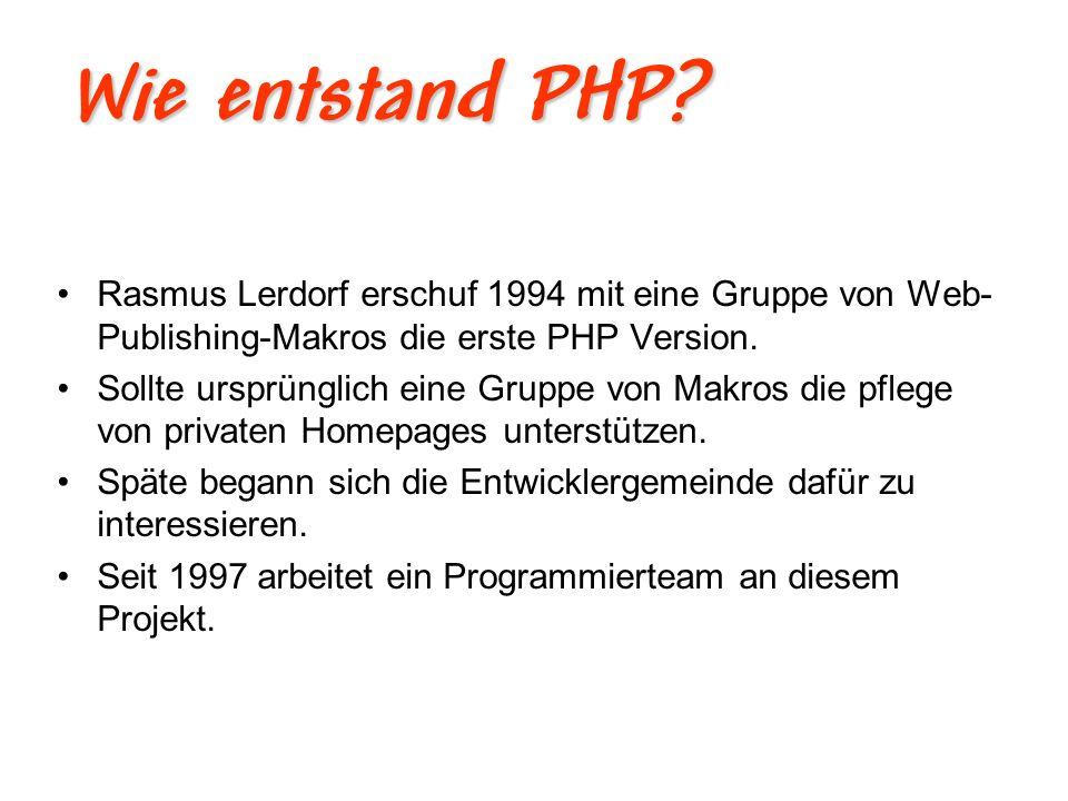 Wie entstand PHP.PHP 3 ist eine Gemeinschaftsarbeit.