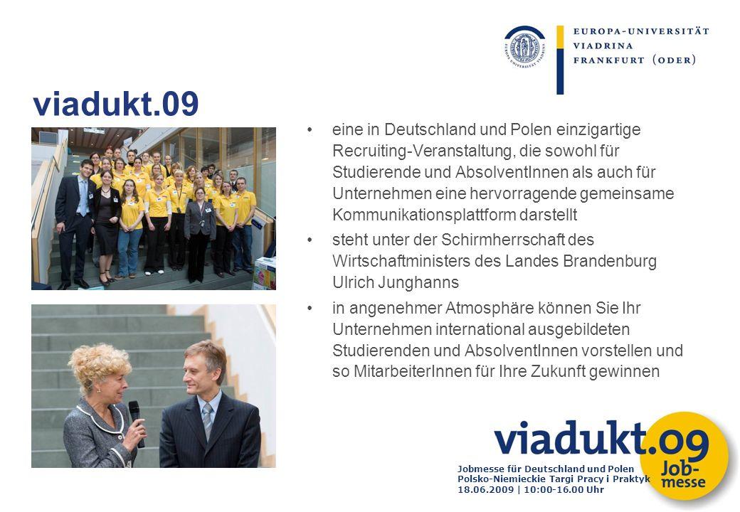 Jobmesse für Deutschland und Polen Polsko-Niemieckie Targi Pracy i Praktyk 18.06.2009 | 10:00-16.00 Uhr eine in Deutschland und Polen einzigartige Rec