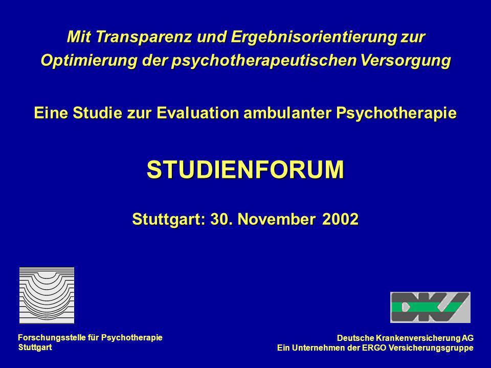 Mit Transparenz und Ergebnisorientierung zur Optimierung der psychotherapeutischen Versorgung Eine Studie zur Evaluation ambulanter Psychotherapie STU