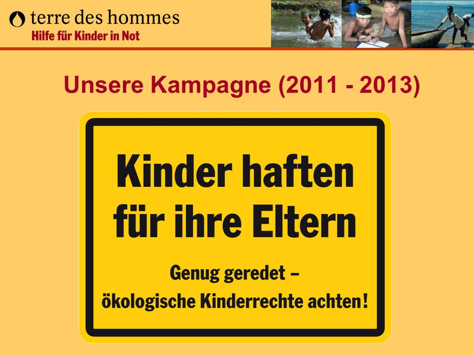 Unsere Kampagne (2011 - 2013)