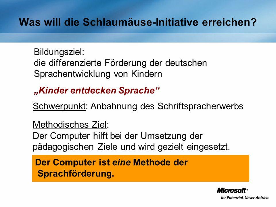 Bildungsziel: die differenzierte Förderung der deutschen Sprachentwicklung von Kindern Kinder entdecken Sprache Der Computer ist eine Methode der Spra