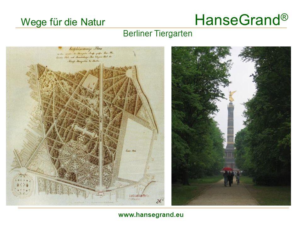 HanseGrand ® www.hansegrand.eu Wege für die Natur Berliner Tiergarten