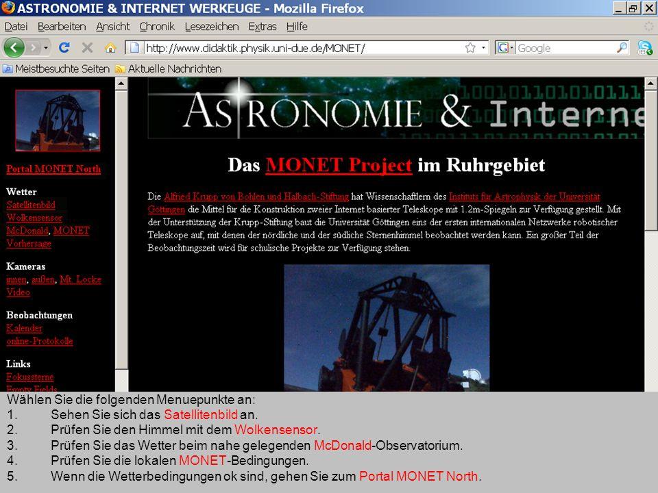 MONET-Ruhrgebiet: Startseite Wählen Sie die folgenden Menuepunkte an: 1.Sehen Sie sich das Satellitenbild an. 2.Prüfen Sie den Himmel mit dem Wolkense