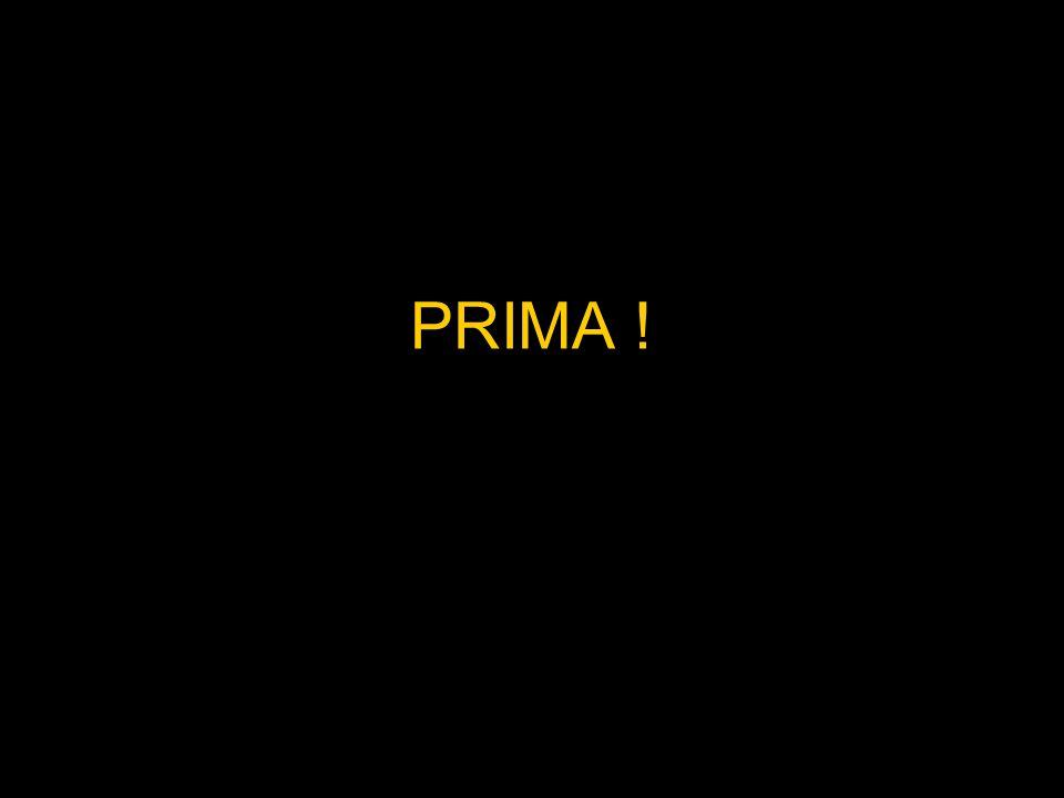 PRIMA !