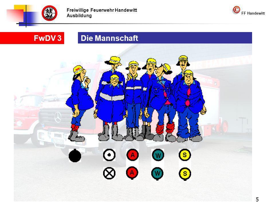 Freiwillige Feuerwehr Handewitt Ausbildung FF Handewitt FwDV 3 5 Die Mannschaft