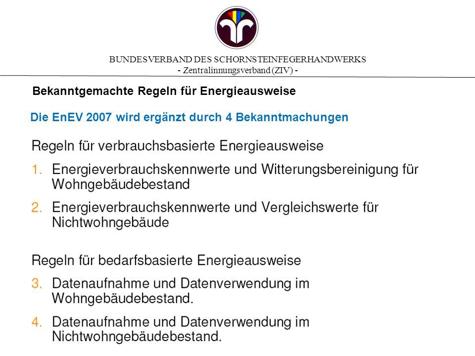 BUNDESVERBAND DES SCHORNSTEINFEGERHANDWERKS - Zentralinnungsverband (ZIV) - Energieausweis vs.