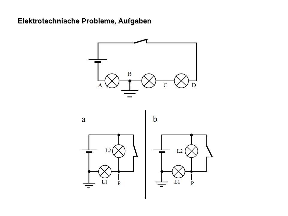 Elektrotechnische Probleme, Aufgaben