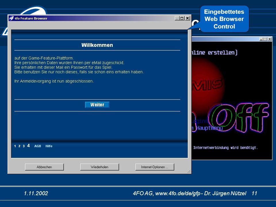 1.11.20024FO AG, www.4fo.de/de/gfp - Dr. Jürgen Nützel 11 Im Game-Feature-Shop Für die Passwort-Mail Ghost bekommt einen Bonus wenn Jacky weitere Leve