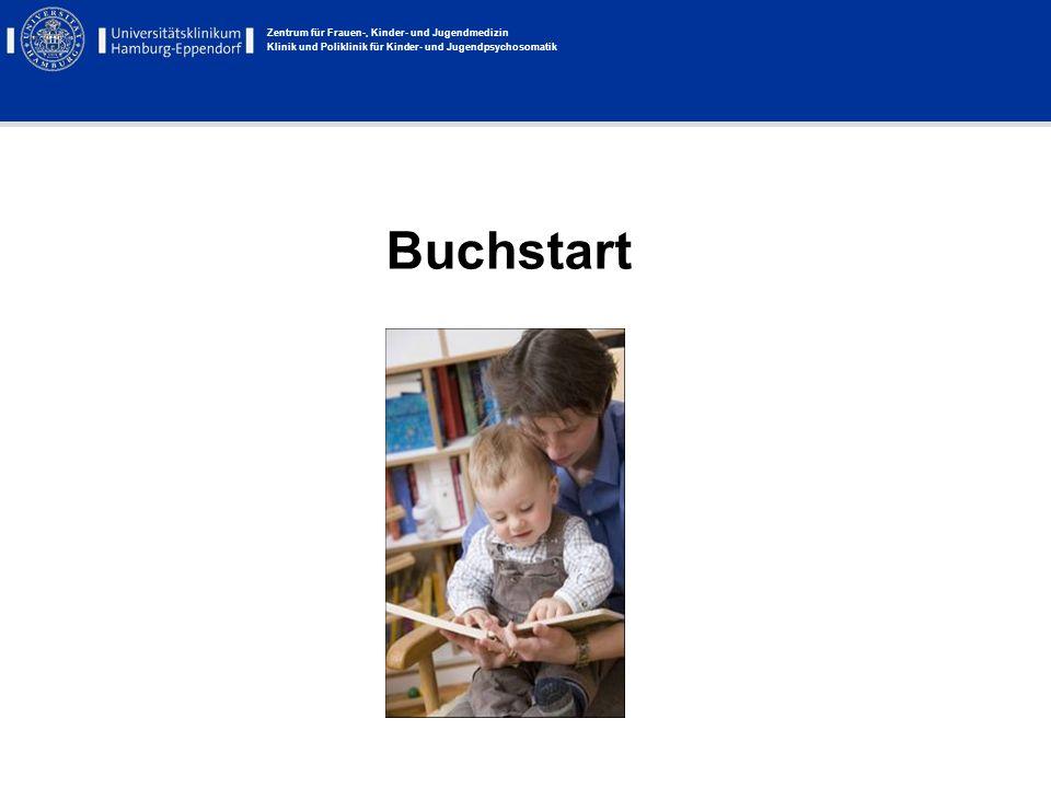 Zentrum für Frauen-, Kinder- und Jugendmedizin Klinik und Poliklinik für Kinder- und Jugendpsychosomatik Buchstart