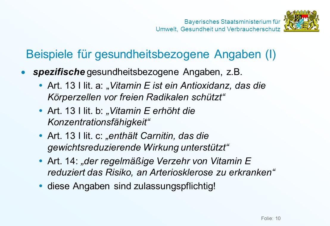 Bayerisches Staatsministerium für Umwelt, Gesundheit und Verbraucherschutz Folie: 10 Beispiele für gesundheitsbezogene Angaben (I) spezifische gesundh