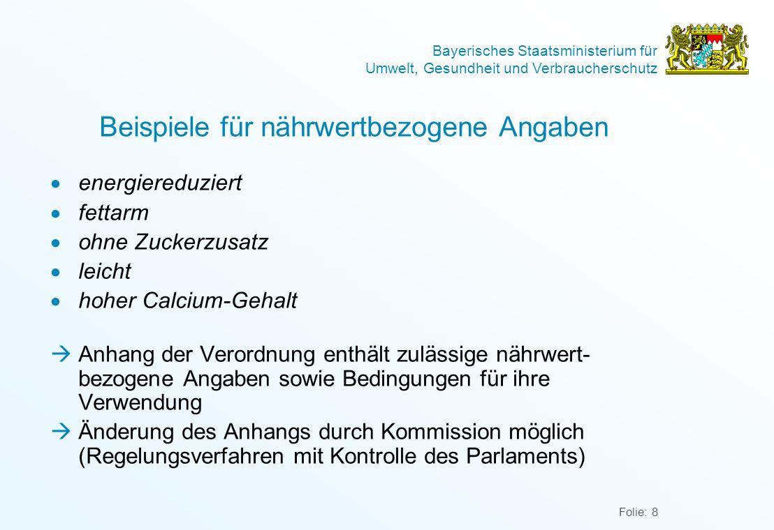 Bayerisches Staatsministerium für Umwelt, Gesundheit und Verbraucherschutz Folie: 8 Beispiele für nährwertbezogene Angaben energiereduziert fettarm oh