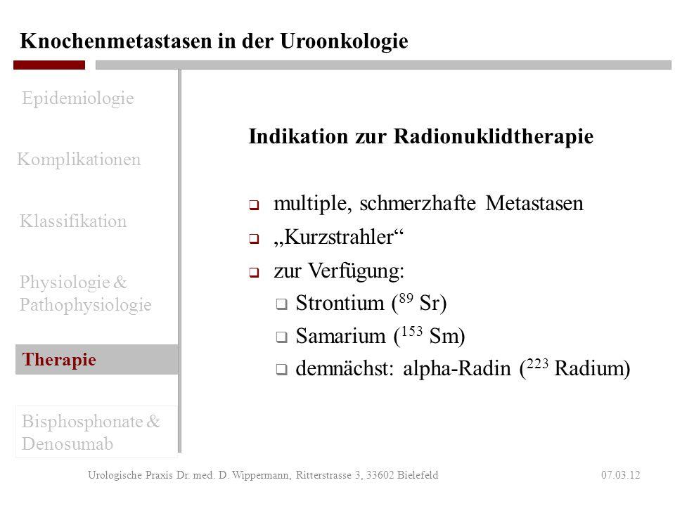 Knochenmetastasen in der Uroonkologie 07.03.12Urologische Praxis Dr. med. D. Wippermann, Ritterstrasse 3, 33602 Bielefeld Ergebnisse durch Operationen