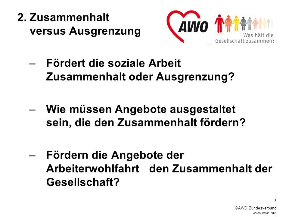 8 ©AWO Bundesverband www.awo.org 2.