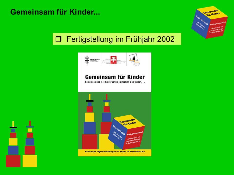 Gemeinsam für Kinder... r Fertigstellung im Frühjahr 2002