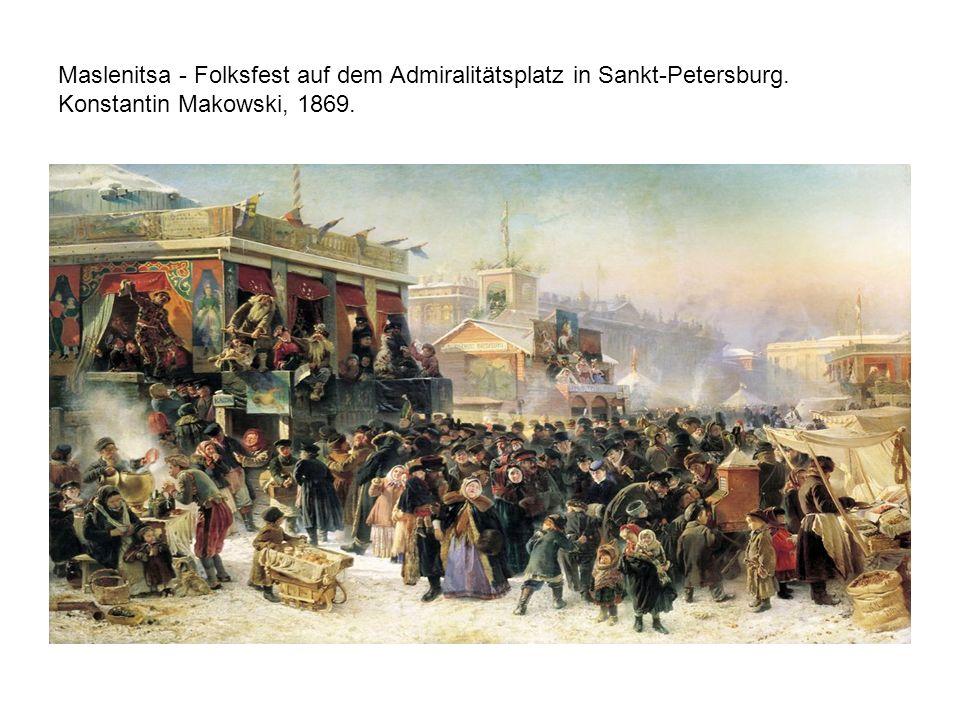 Auch heute noch ist Maslenitsa ein ausgelassenes Volksfest.