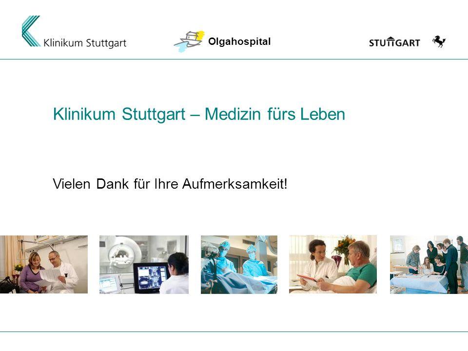 06.02.2014 Margret Goller 8 Klinikum Stuttgart – Medizin fürs Leben Vielen Dank für Ihre Aufmerksamkeit! Olgahospital