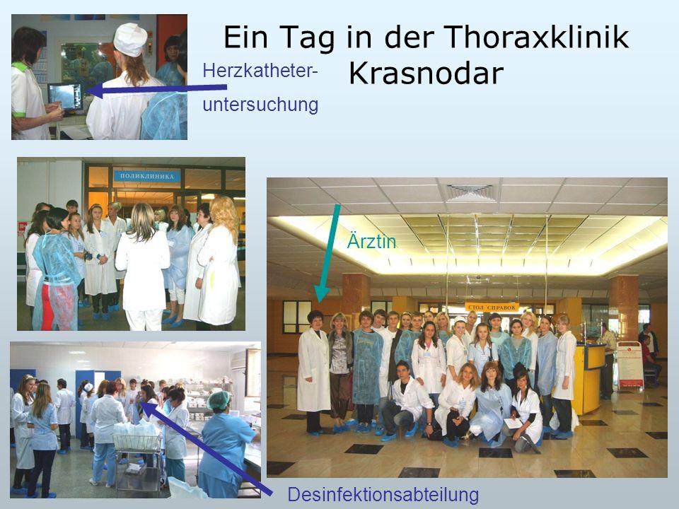 Ein Tag in der Thoraxklinik Krasnodar Ärztin Herzkatheter- untersuchung Desinfektionsabteilung
