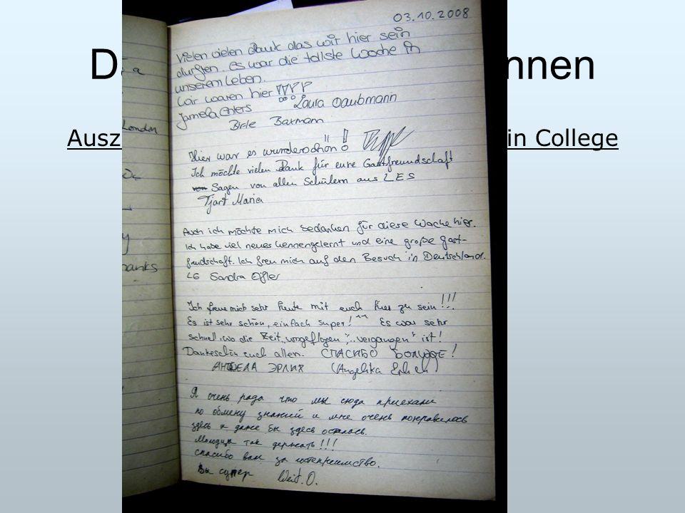 Das Fazit der Schülerinnen Auszug aus dem Gästebuch des Medizin College