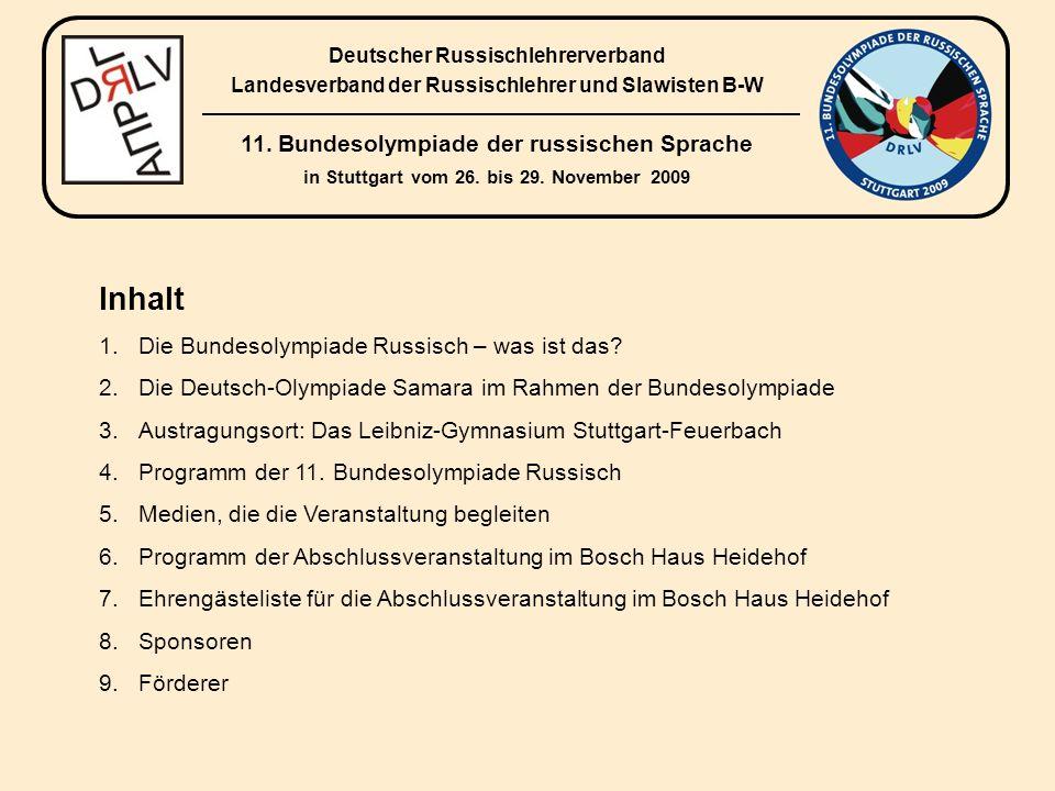 Inhalt 1.Die Bundesolympiade Russisch – was ist das.