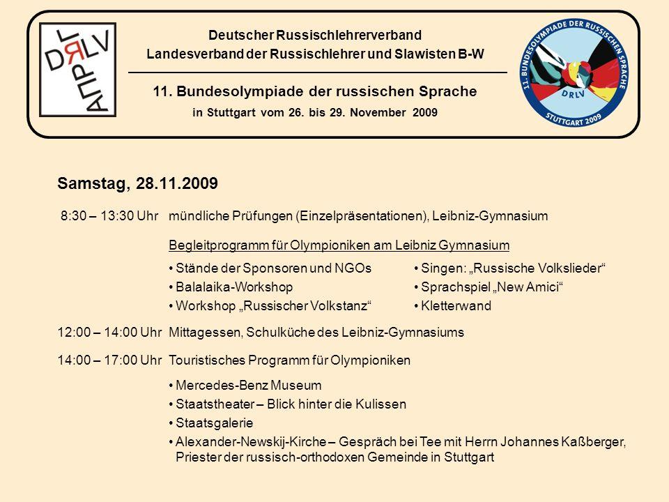 Samstag, 28.11.2009 (Fortsetzung) 16:30 – 17:30 UhrAbschlussbesprechung mit Olympiadebeauftragten (JH) Feierliche Abschlussveranstaltung im Bosch Haus Heidehof 18:00 – 22:00 Uhr Abschlussveranstaltung mit Empfang und Siegerehrung 11.