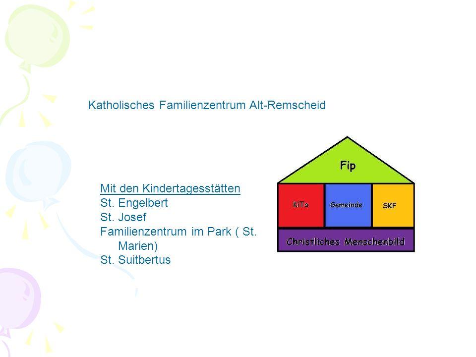 Mit den Kindertagesstätten St. Engelbert St. Josef Familienzentrum im Park ( St.