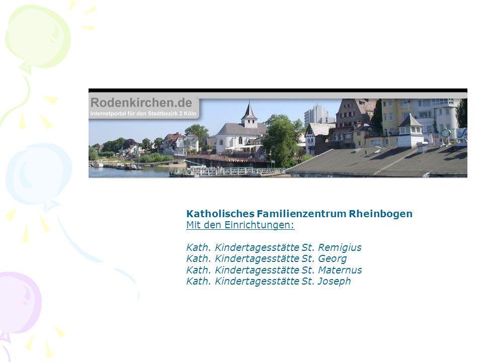Katholischen Familienzentrums Wachtberg mit den Kindertagesstätten St.