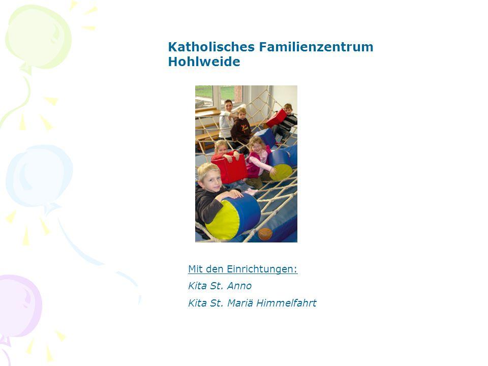 Katholisches Familienzentrum Angerland Kaiserswerth Mit den Einrichtungen: Kath.